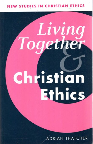 Image for Living Together and Christian Ethics