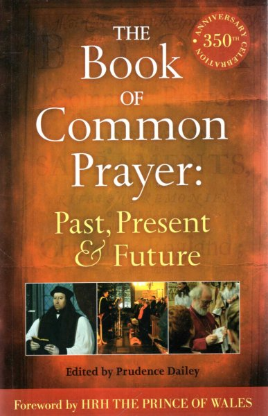 Image for The Book of Common Prayer : Past, Present and Future: A 350th Anniversary Celebration
