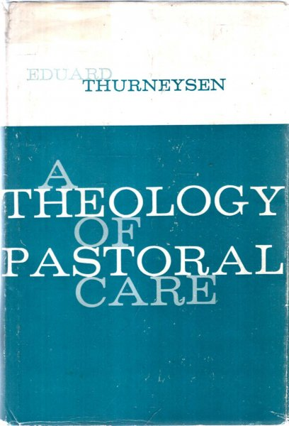Image for A Theology of Pastoral Care