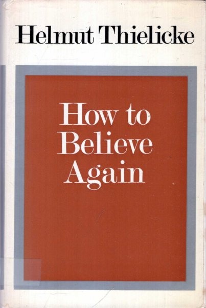 Image for How to Believe Again
