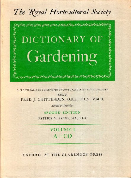 Image for The Royal Horticultural Society Dictionary of Gardening a practical and scientific encyclopaedia of horticulture (four volumes + Supplement)