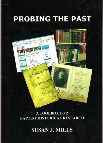 Image for Probing the Past : A Toolbox for Baptist Historical Research