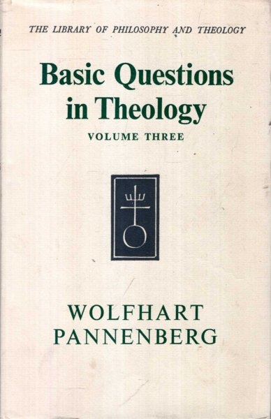 Image for Basic Questions in Theology: volume three (3)