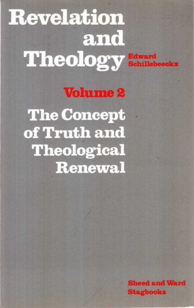 Image for Revelation and Theology volume 2 : Concept of Truth and Theological Renewal