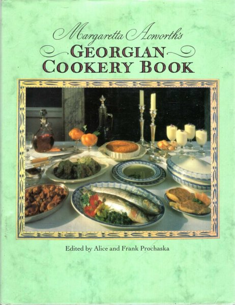 Image for Margaretta Acworth's Georgian Cookery Book