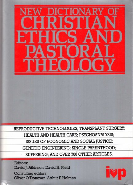Image for New Dictionary of Christian Ethics and Pastoral Theology