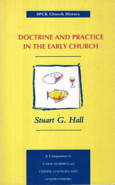 Image for Doctrine and Practice in the Early Church