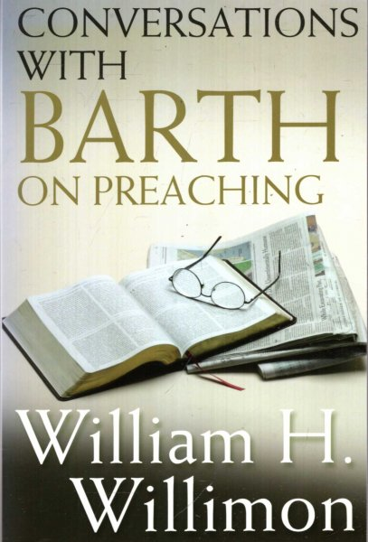 Image for Conversations with Barth on Preaching