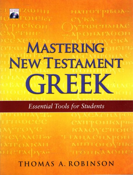 Image for Mastering New Testament Greek : Essential Tools for Students