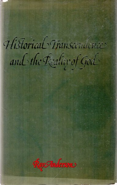 Image for Historical Transcendence and the Reality of God