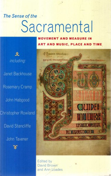 Image for The Sense of the Sacramental : Movement and Measure in Art and Music, Place and Time