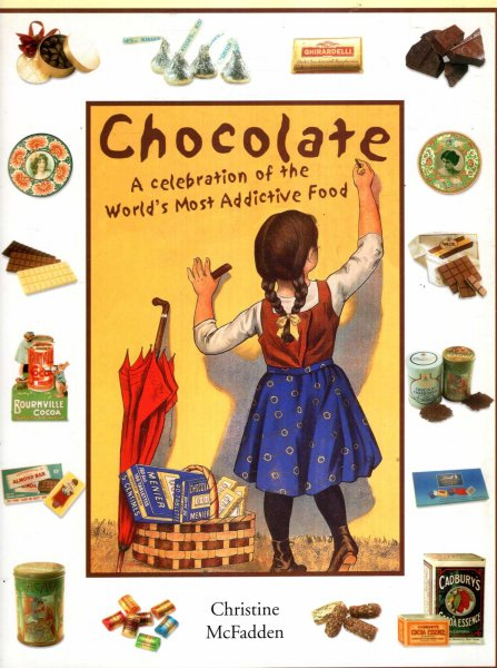 Image for Chocolate : a celebration of the world's most addictive food