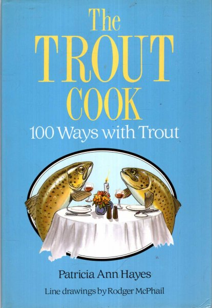 Image for The Trout Cook : 100 Ways With Trout