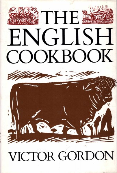 Image for The English Cookbook - New Ways with Traditional British Foods