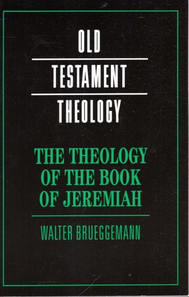 Image for The Theology of the Book of Jeremiah