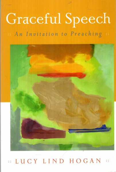 Image for Graceful Speech : An Invitation to Preaching