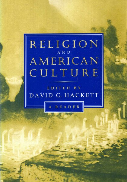 Image for Religion and American Culture : A Reader