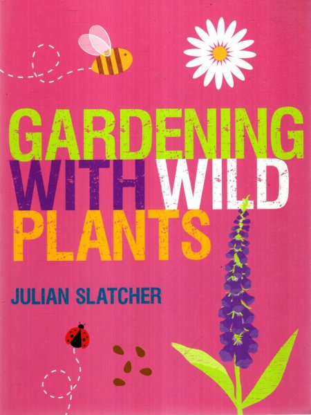 Image for Gardening with Wild Plants