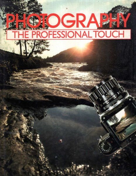 Image for Photography: The Professional Touch