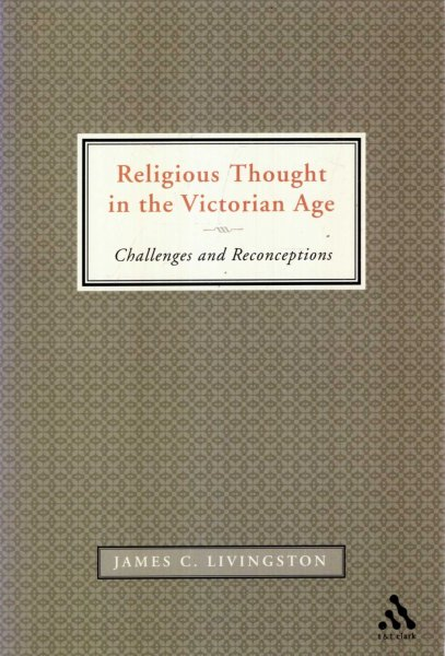 Image for Religious Thought in the Victorian Age : Challenges And Reconceptions