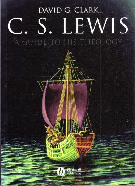 Image for C.S. Lewis: A Guide to His Theology