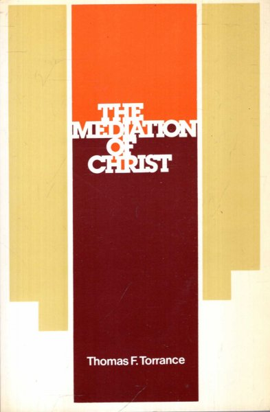 Image for The Mediation of Christ