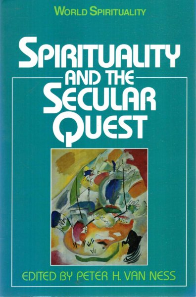 Image for Spirituality and the Secular Quest