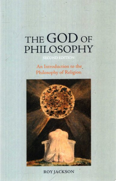 Image for The God of Philosophy : An Introduction to Philosophy of Religion