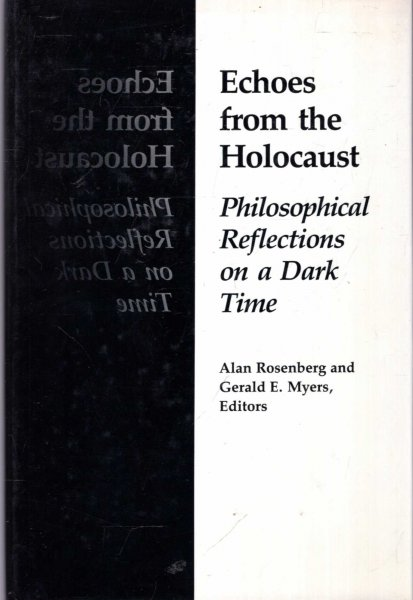 Image for Echoes from the Holocaust : Philosophical Reflections on a Dark Time