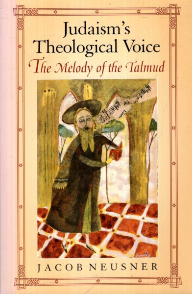 Image for Judaism's Theological Voice : The Melody of the Talmud