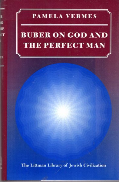 Image for Buber on God and the Perfect Man (Littman Library of Jewish Civilization)