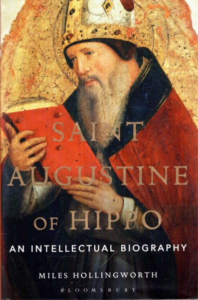 Image for Saint Augustine of Hippo: An Intellectual Biography