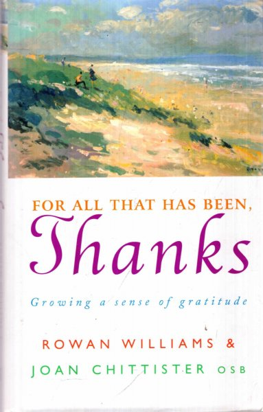 Image for For All That Has Been, Thanks : Growing a Sense of Gratitude