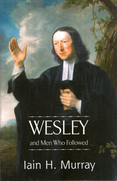 Image for Wesley and Men Who Followed