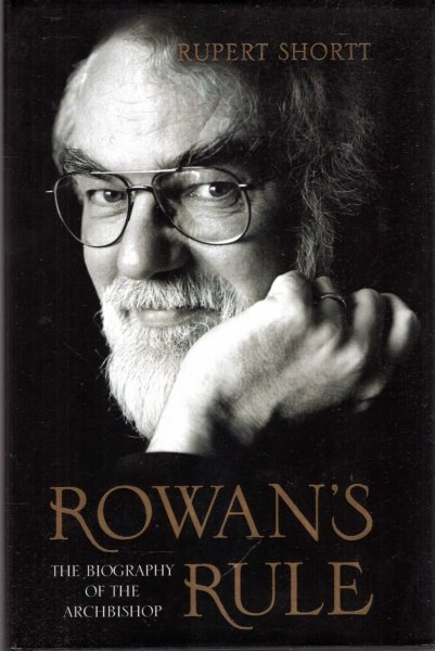 Image for Rowan's Rule - the biography of the Archbishop