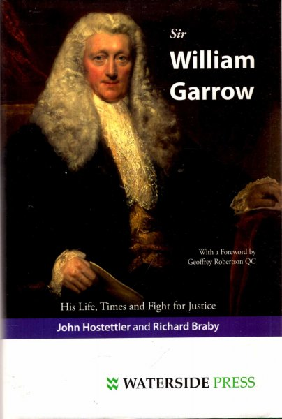 Image for Sir William Garrow : His Life, Times and Fight for Justice