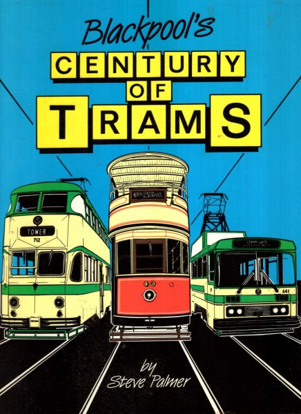 Image for Blackpool's Century of Trams