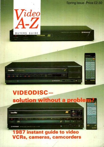 Image for Video A-Z : BUyers Guide, 1987 instant guide to video VCRs, cameras, camcorders, Spring Issue
