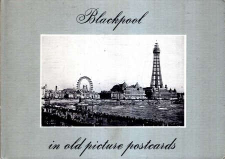 Image for Blackpool in Old Picture Postcards