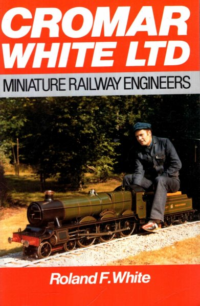 Image for Cromar White Limited : miniature railway engineers