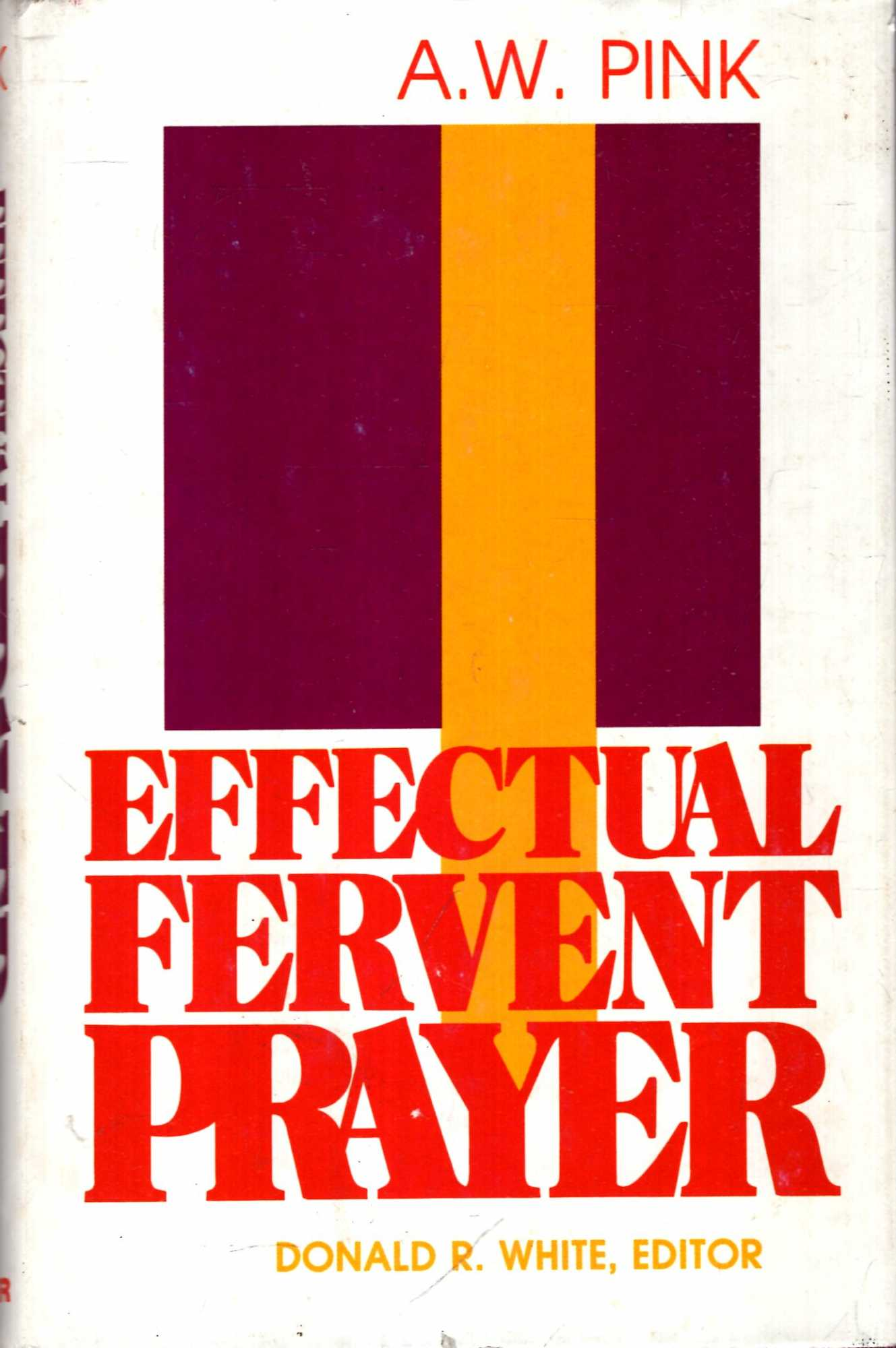 Image for Effectual Fervent Prayer