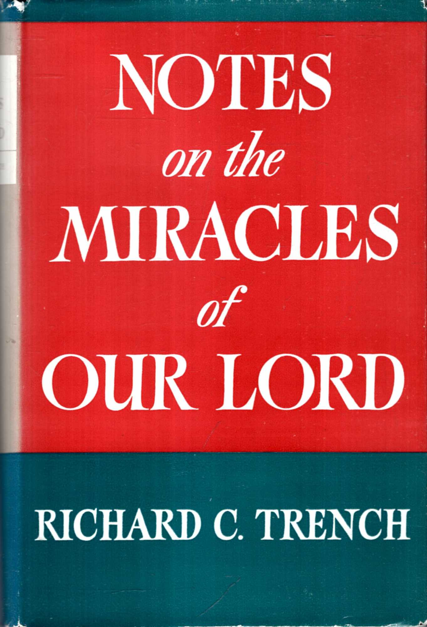 Image for Notes on the Miracles of Our Lord