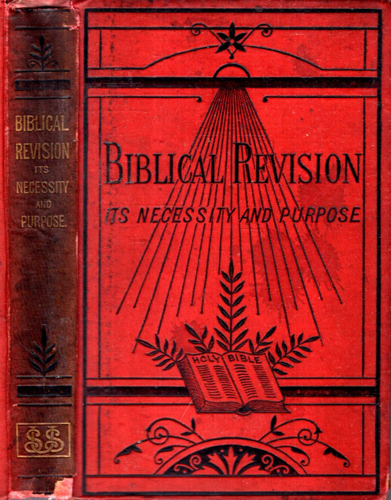 Image for Biblical Revision : Its Necessity and Purpose