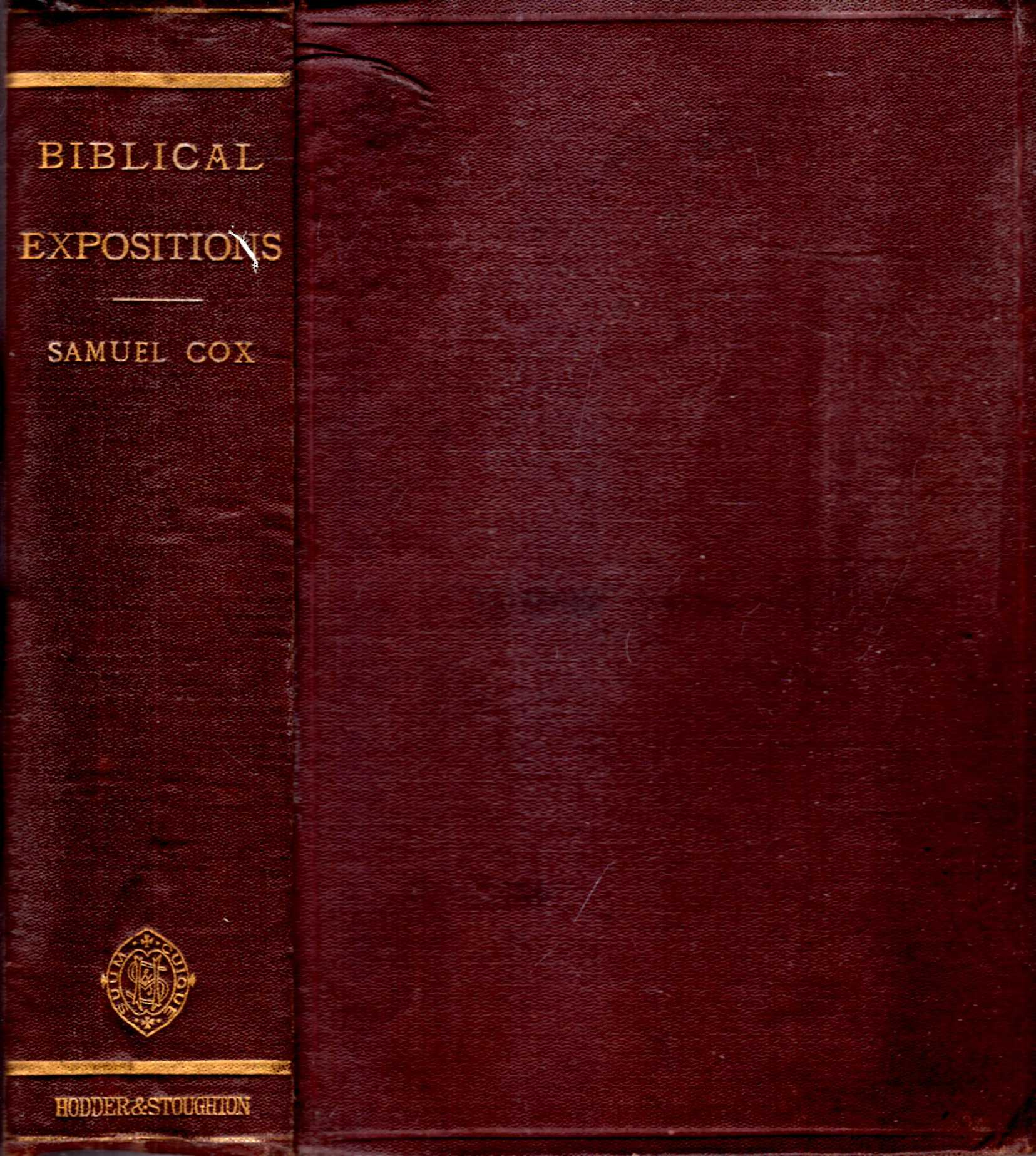 Image for Biblical Expositions or Brief Essays on Obscure and Misread Scriptures