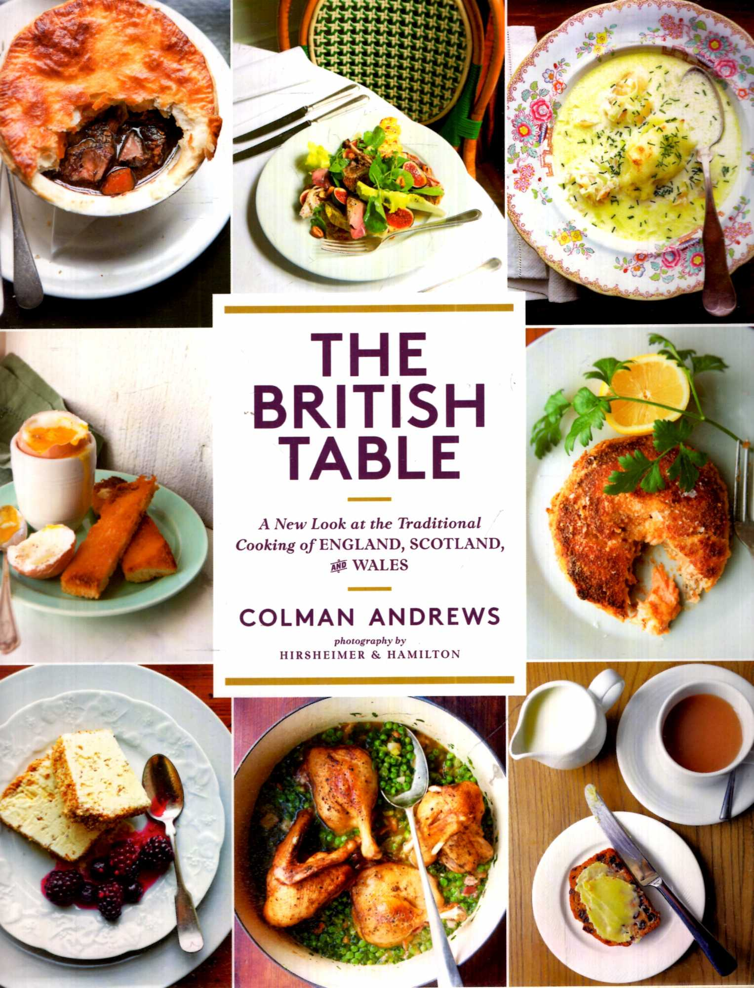 Image for The British Table: A New Look at the Traditional Cooking of England, Scotland, and Wales