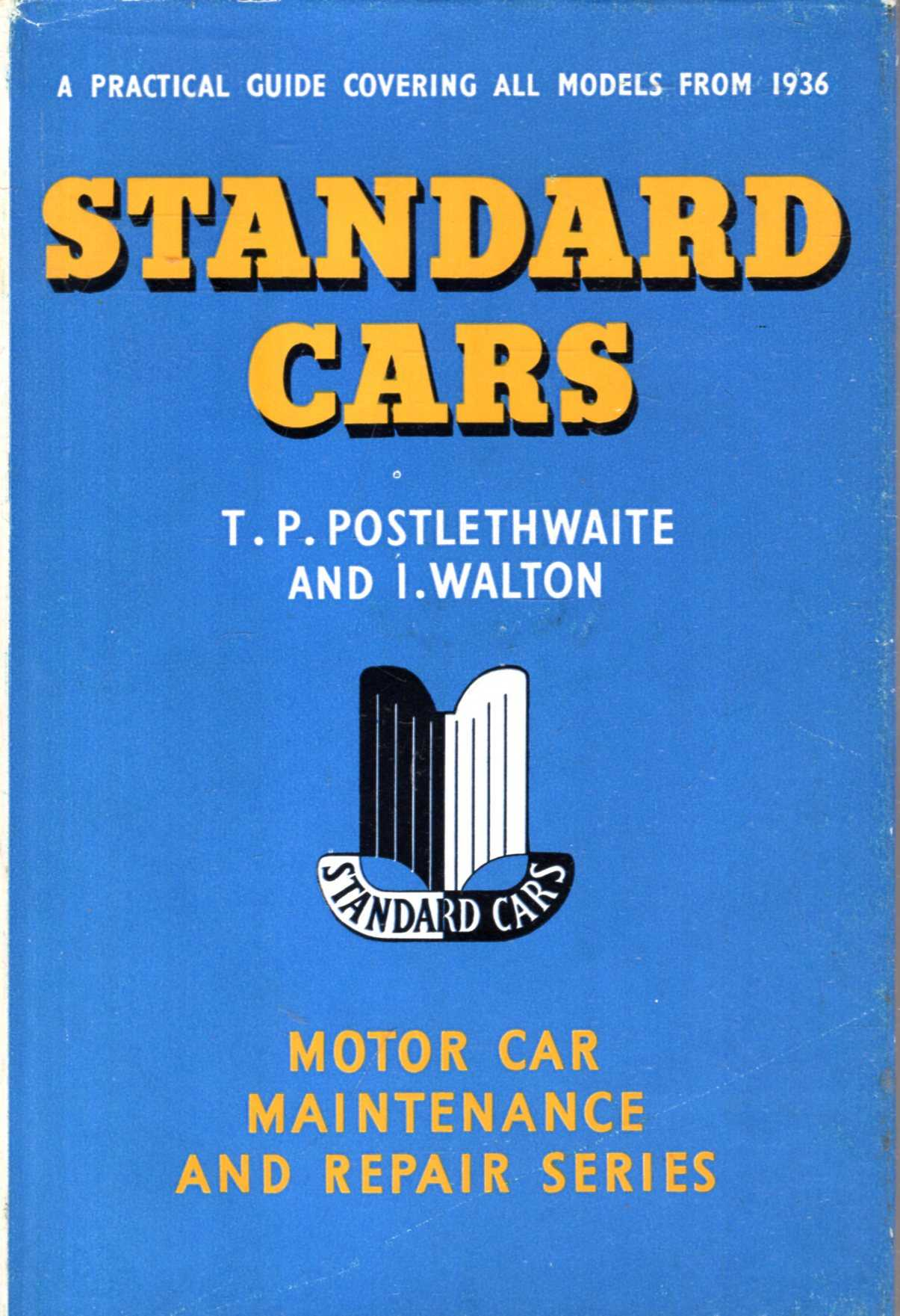 Image for Standard Cars : a practical guide to maintenance and repair covering all models from 1936