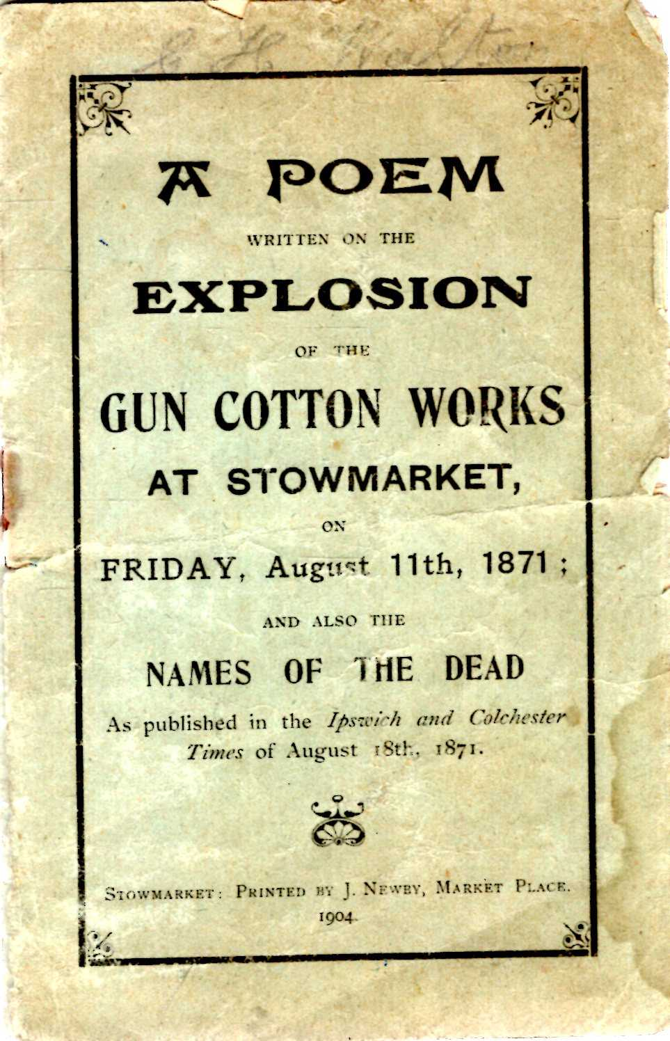 Image for A Poem Written on the Explosion of the Gun Cottom Works at Stowmarket on Friday August 11th, 1871 : and also Names of the Dead