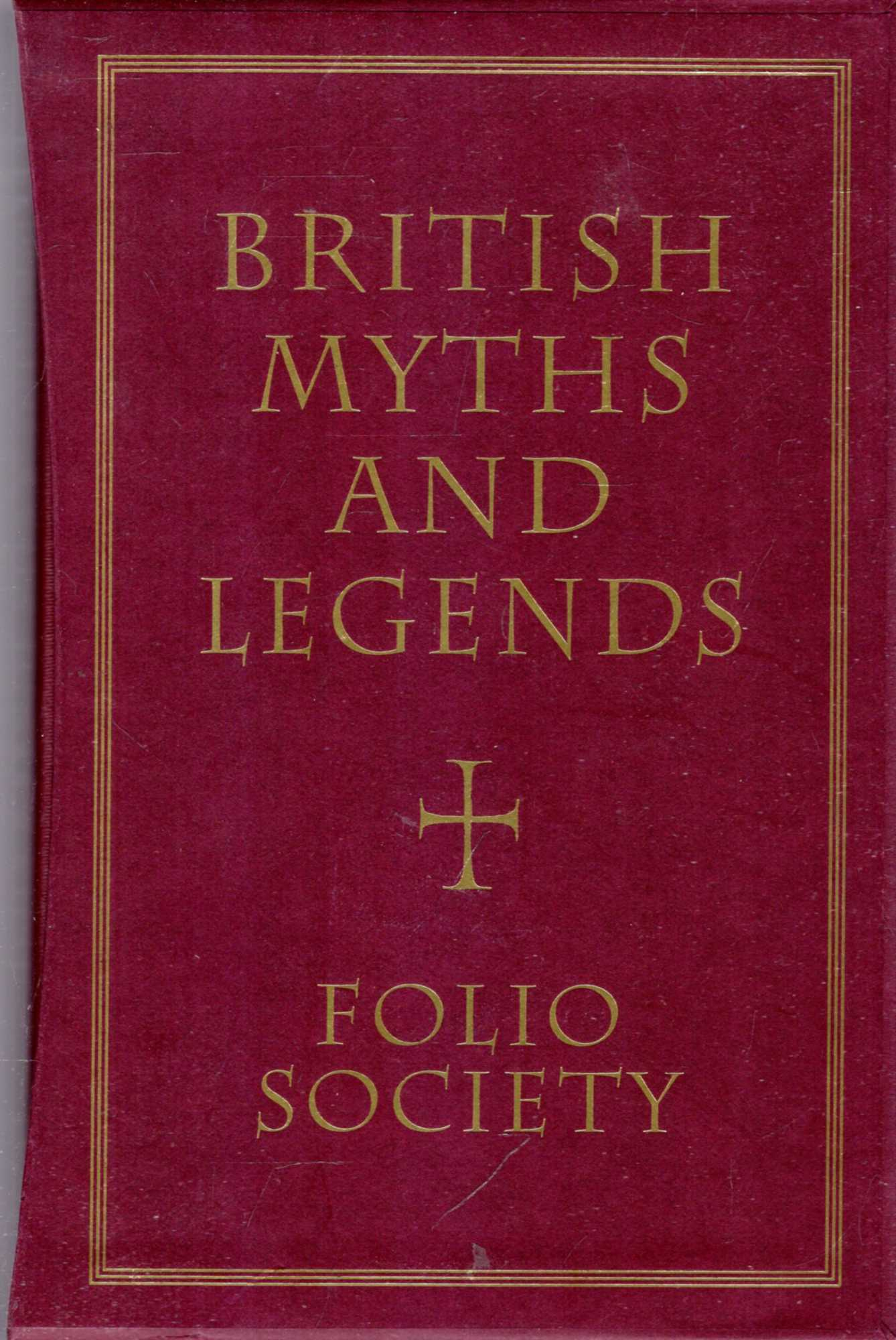 Image for British Myths and Legend (three volumes complete)