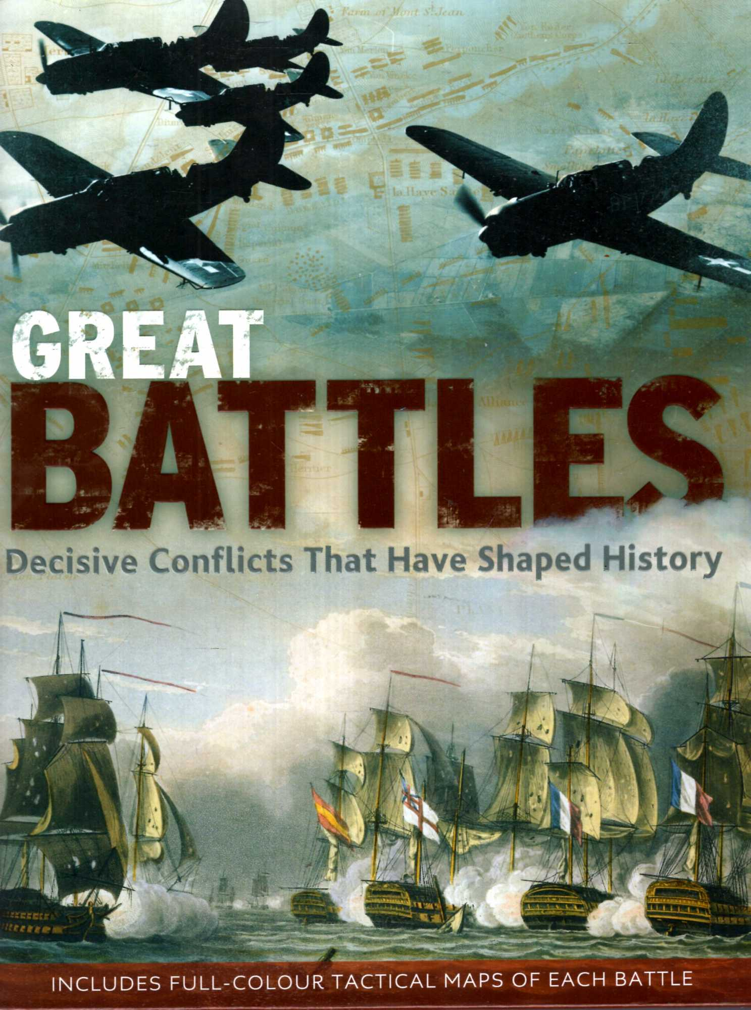 Image for Great Battles : Decisive Conflicts that have shaped history