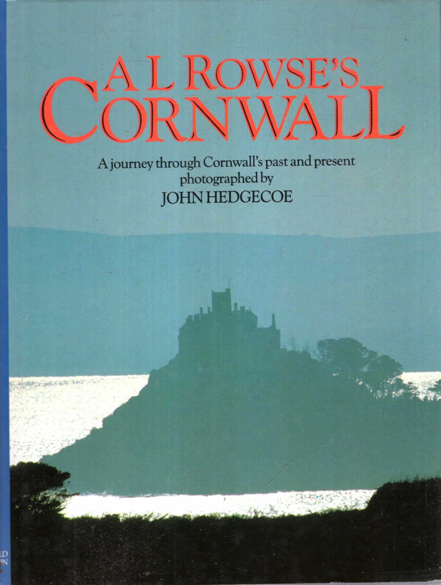 Image for A.L. Rowse's Cornwall : A journey through Cornwall's past and present